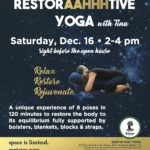 Don't Miss Tina's Restorative Workshop this Weekend!